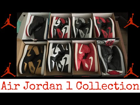 2eb94f01a340 My Entire Air Jordan 1 Collection