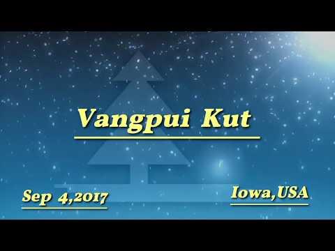 Vangpui Kut 2017 - IOWA, USA