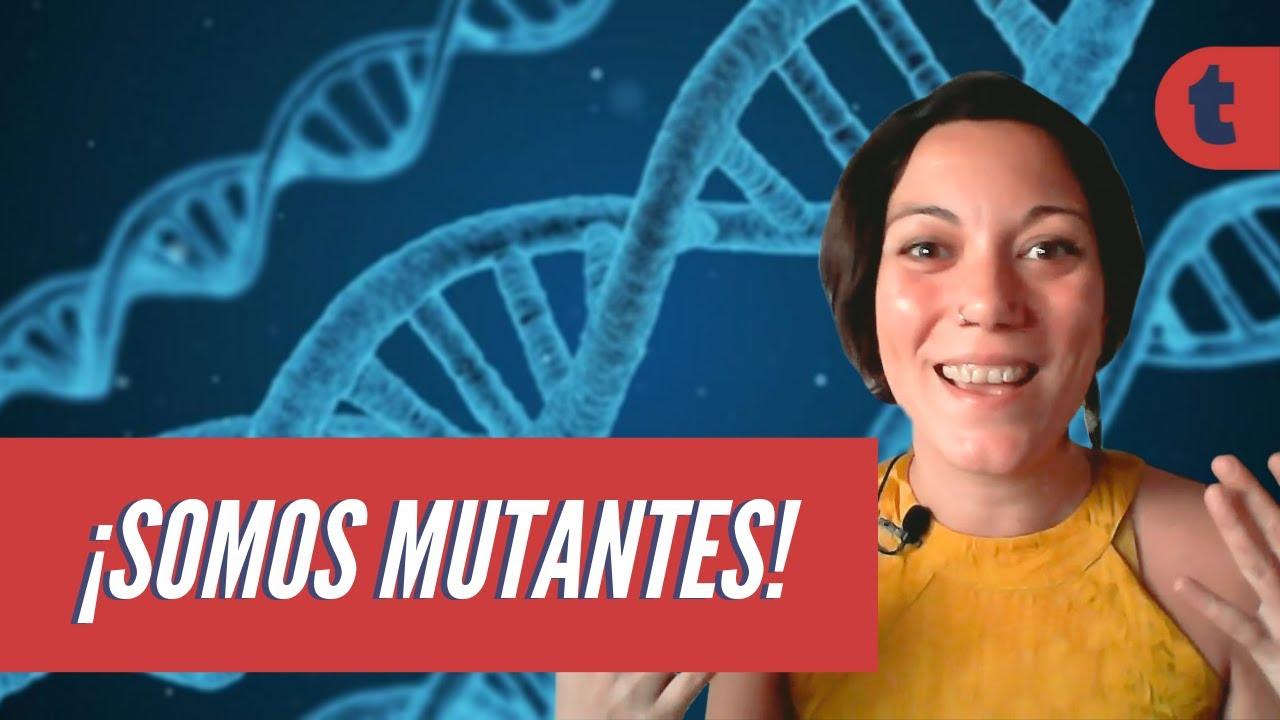 Mutaciones ¿Qué son y qué hacen?