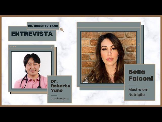 Entrevista com Bella Falconi! Tudo sobre alimentação e exercício físico!