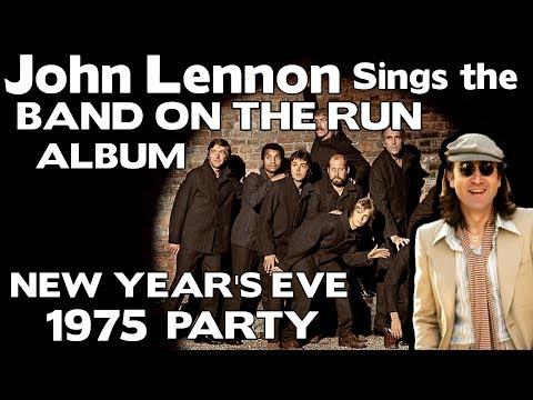 John Lennon Sings The Band On The Run Album    New Year 1975