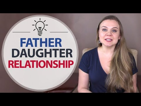 Strengthening Father-Daughter Relationships
