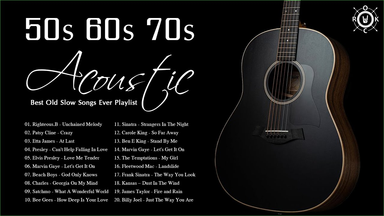 Download Acoustic Old Songs 50s 60s 70s   Best Old Slow Songs Ever Playlist