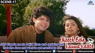 Juhi Chawla meets Sajid Khan and explains him that she does not want to get married to him