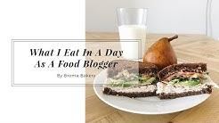 What I Eat In A Day as a Food Blogger