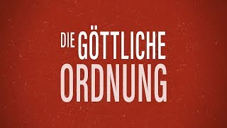 DIE GÖTTLICHE ORDNUNG (Official Trailer)