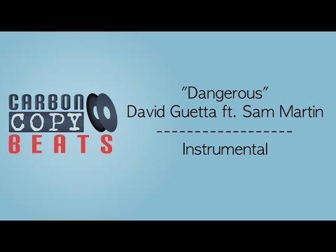 Dangerous - Instrumental / Karaoke (In the Style Of David Guetta ft. Sam Martin)