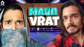 BB Ki Vines- | Maun Vrat |