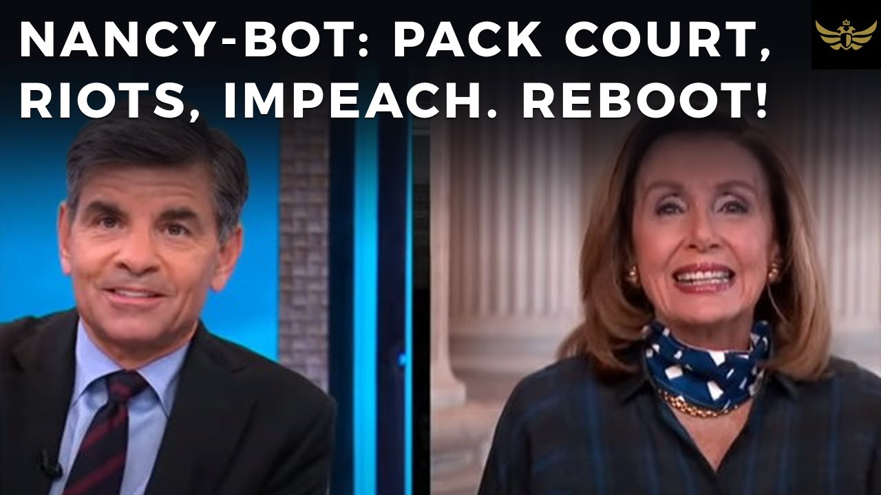 DEMS WARN, Pack court, riots. Pelosi, IMPEACH Trump & Barr. NANCY-BOT system reboot