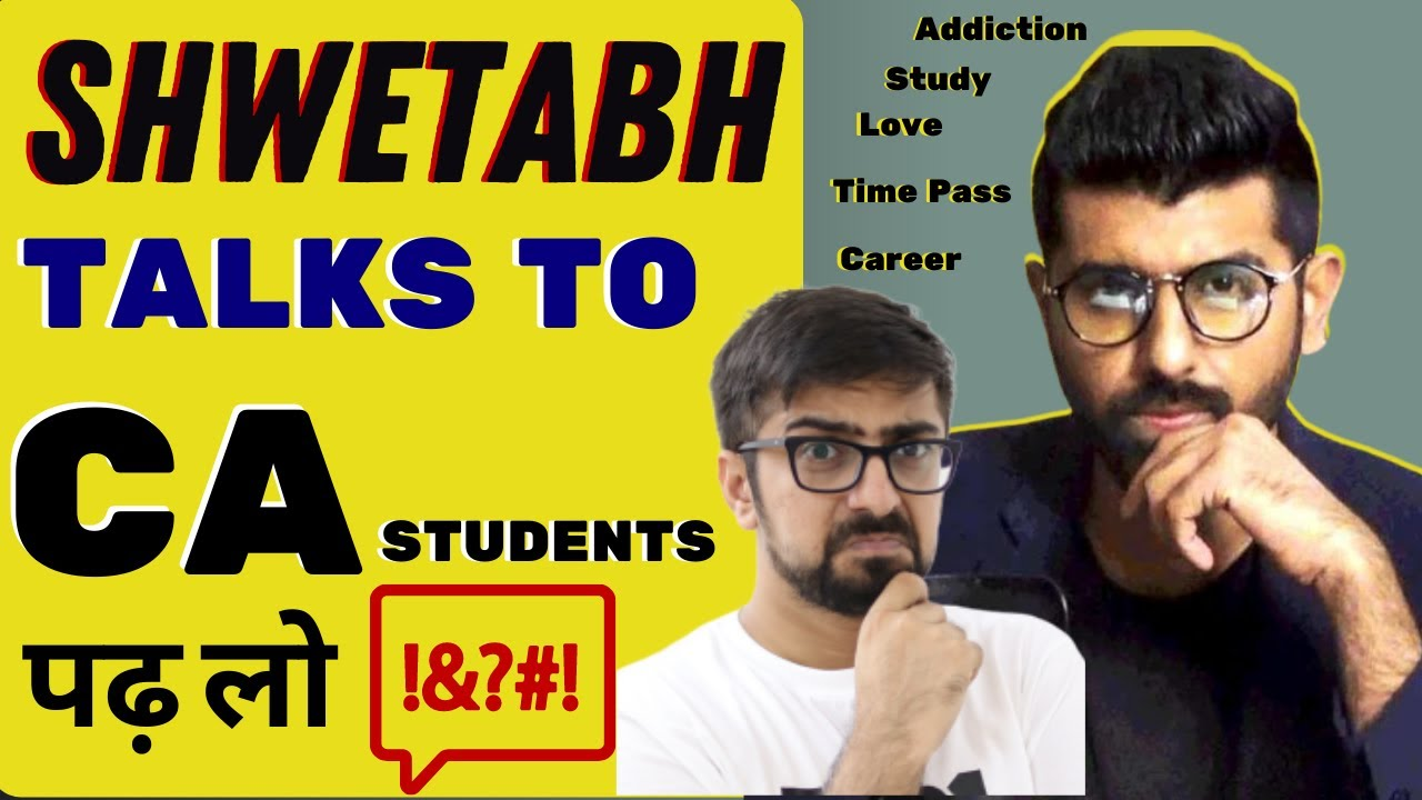 Download Shwetabh Talks To CA Students   Guidance For Exams and Life   Neeraj Arora