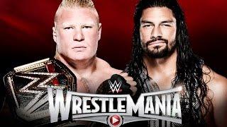 Brock Lesnar vs. Roman Reigns - WrestleMania 31 WWE 2K15
