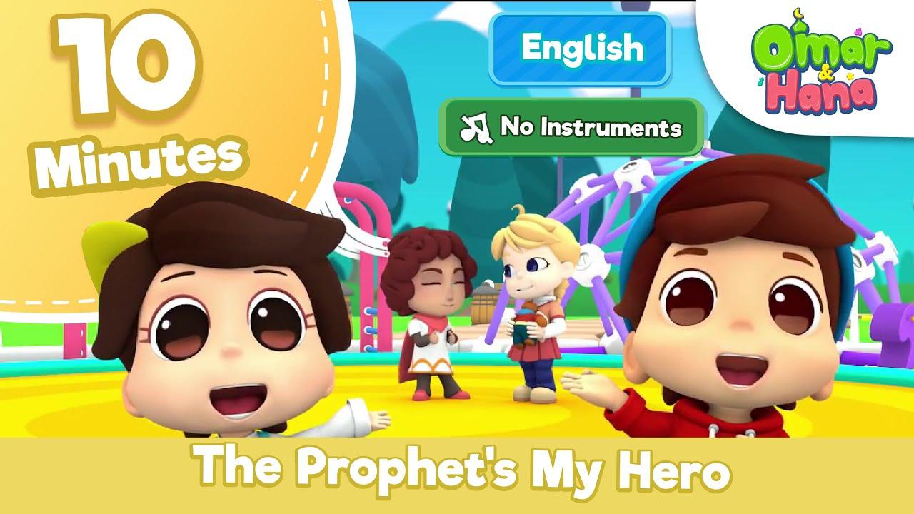 (NO Instruments) The Prophet's My Hero | Omar & Hana Song Compilations | Omar & Hana English
