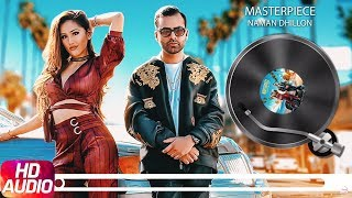 Masterpiece | Audio Song | Naman Dhillon | Deep Jandu & J Statik | Latest Punjabi Song 2018