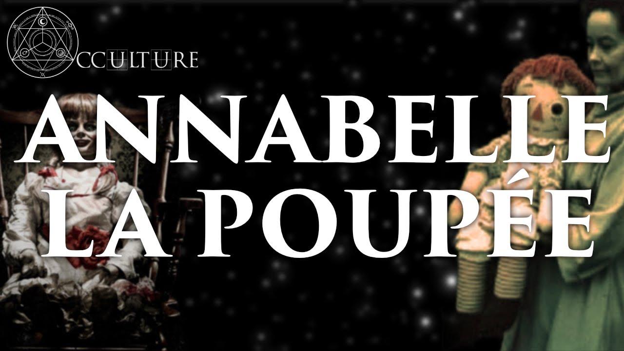 La Poupée Annabelle (Dossier Warren) - Occulture Episode 33 (feat. Arkeotoys)