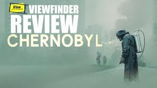 Review Chernobyl (TV Mini-Series) [ Viewfinder : เชอร์โนบิล ]