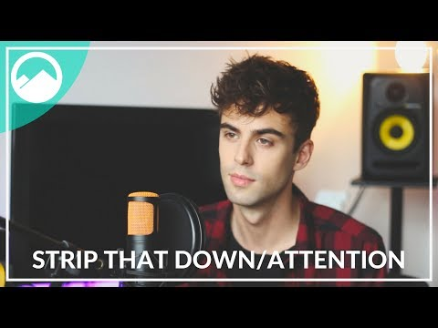 Strip That Down & Attention - Liam Payne & Charlie Puth | ROLLUPHILLS Cover - Поисковик музыки mp3real.ru