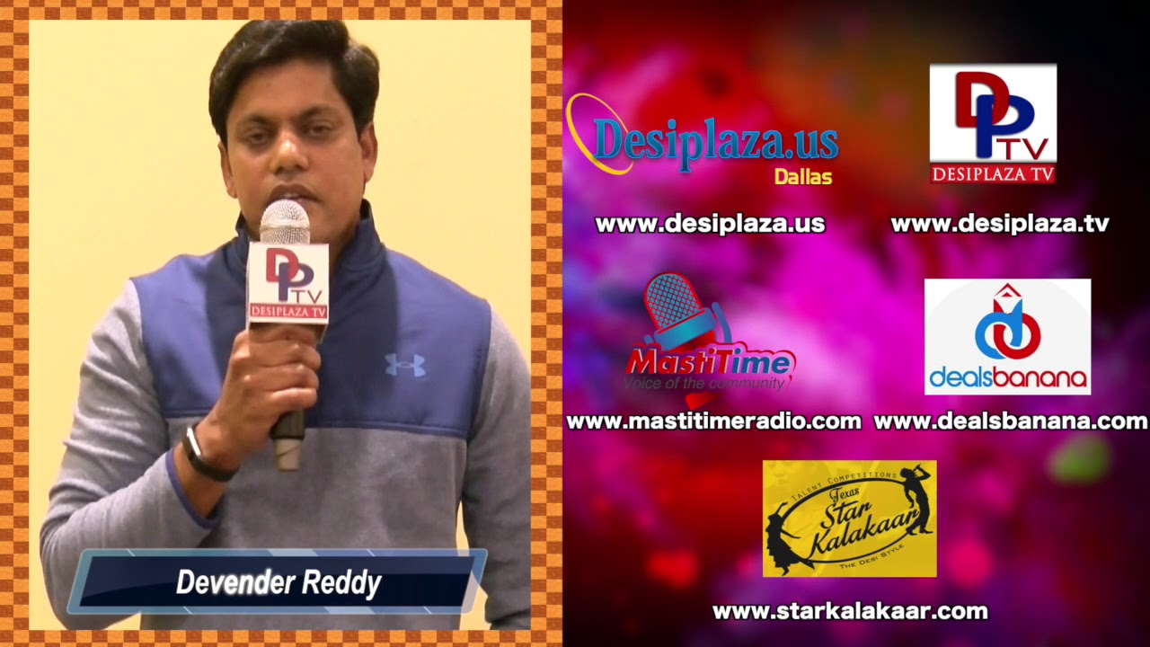 Devender Reddy, CEO, TechLead encourage DesiplazaTV for its active participation in Dallas Community