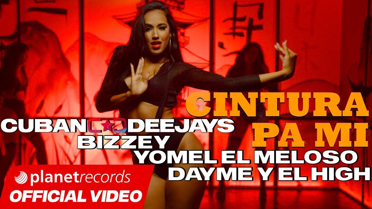 CUBAN DEEJAYS ❌ BIZZEY ❌ YOMEL EL MELOSO ❌ DAYME Y EL HIGH Cintura Pa Mi [Video by Freddy Loons]