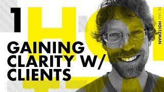 Gain Clarity w/ Clients Using Objective Criteria—Dr. Samuel Holtzman Pt. 1