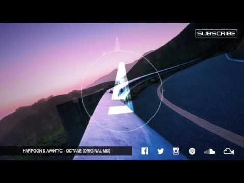 Harpoon & Avantic - Octane (Original Mix)