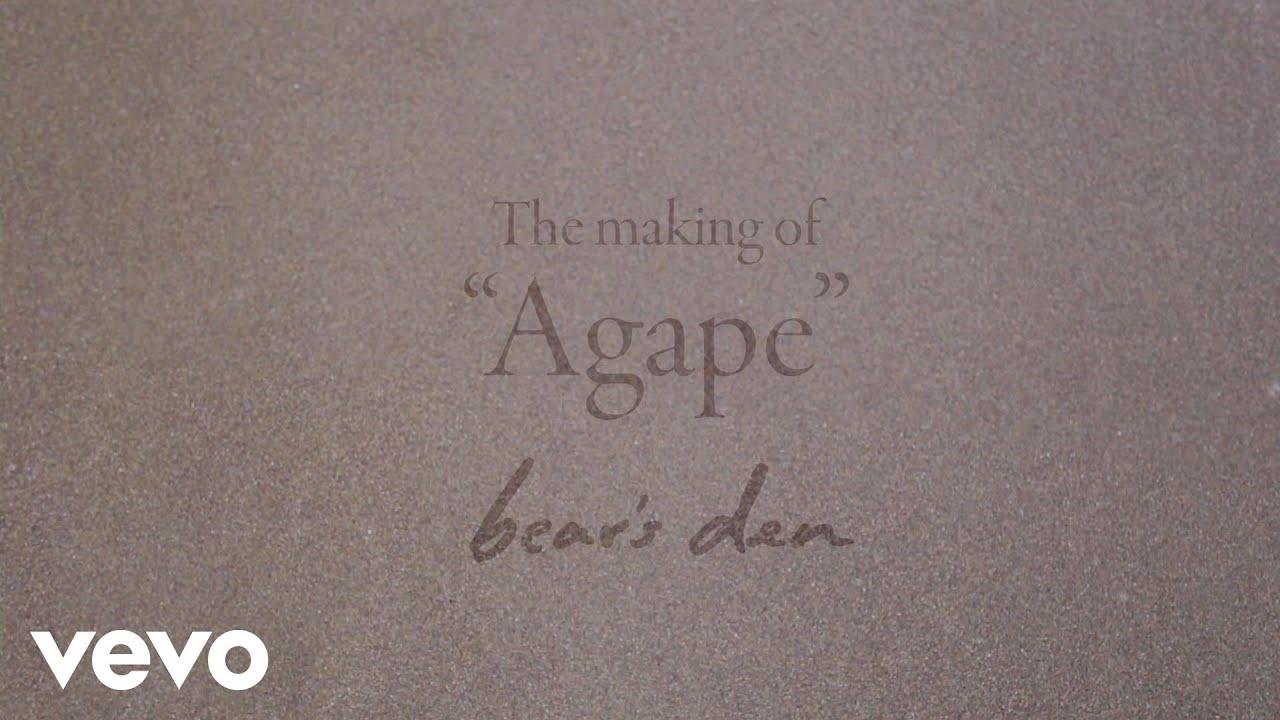 bears-den-agape-behind-the-scenes-bearsdenvevo