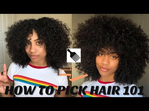 How To Pick Hair 101| Achieving Volume