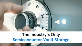 Semiconductor Storage & Fulfillment Solutions