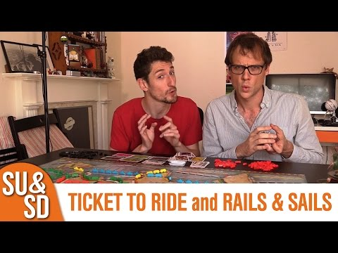 Ticket to Ride AND Rails & Sails - Shut Up & Sit Down Review