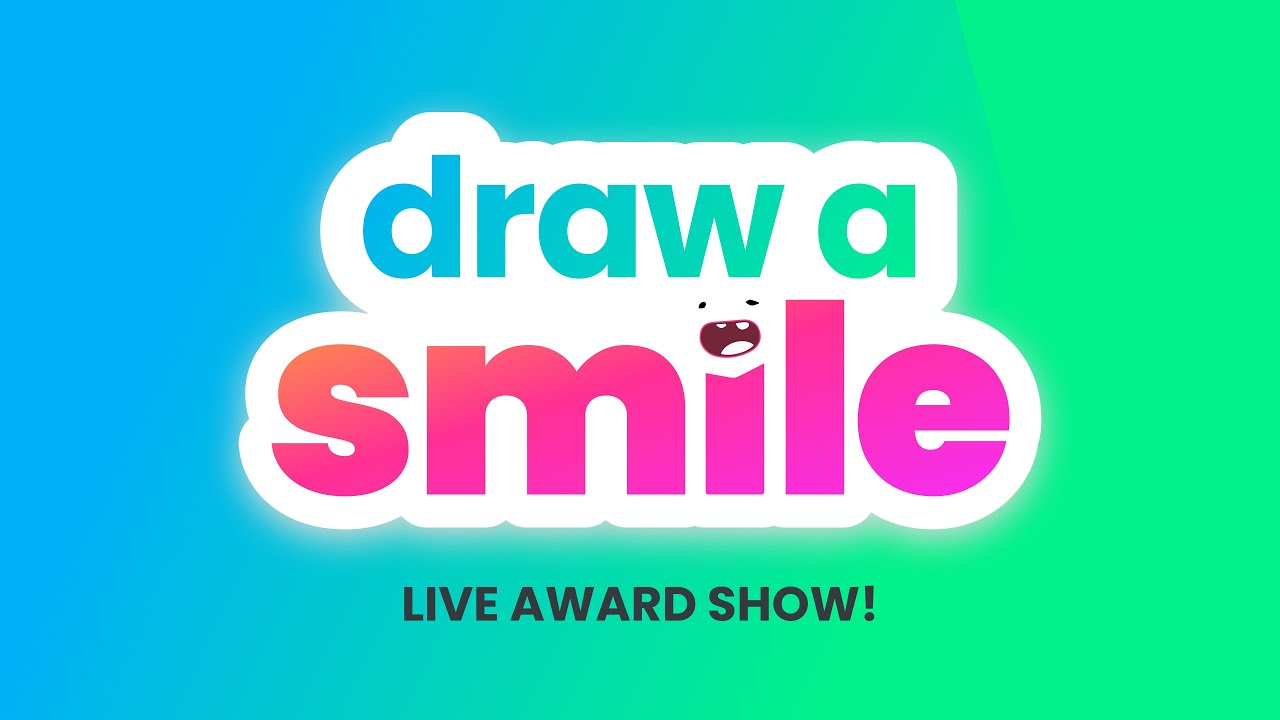 Draw a Smile Live Award Show!