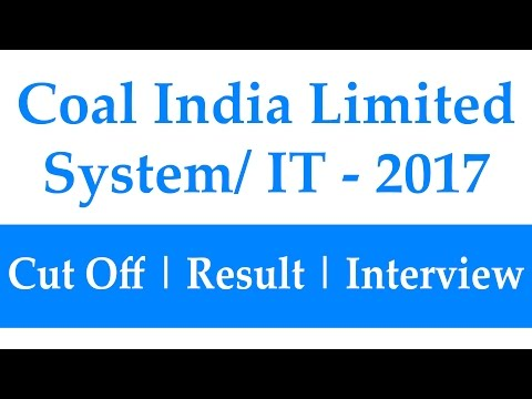Expected Cut Off Coal India Limited Management Trainee System/IT Exam 2017