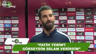 Arda Turan'ın Galatasaray maçı sonrası açıklamaları