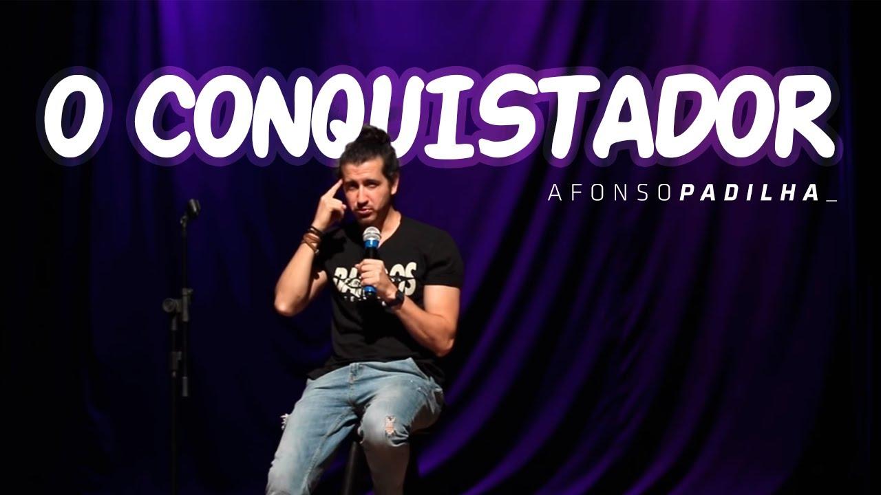 AFONSO PADILHA - O CONQUISTADOR