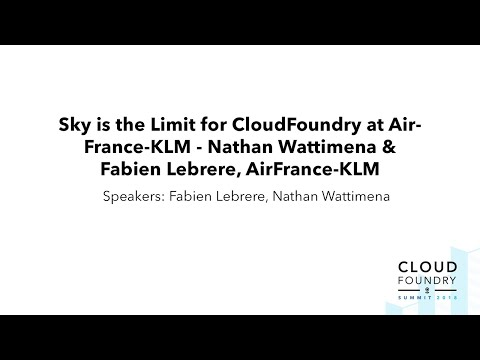 Sky is the Limit for Cloud Foundry at AirFrance-KLM