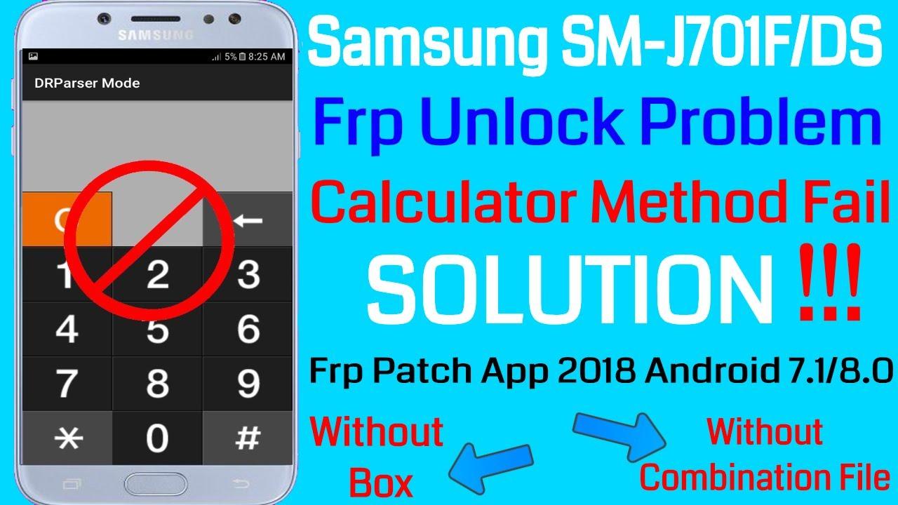Samsung (J701F) Frp Unlock Problem Calculator Method Fail Solution 2018