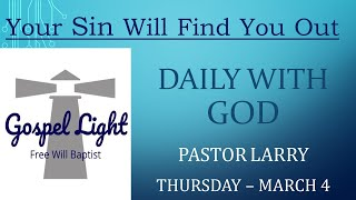 Your Sin Will Find You Out - Pastor Larry