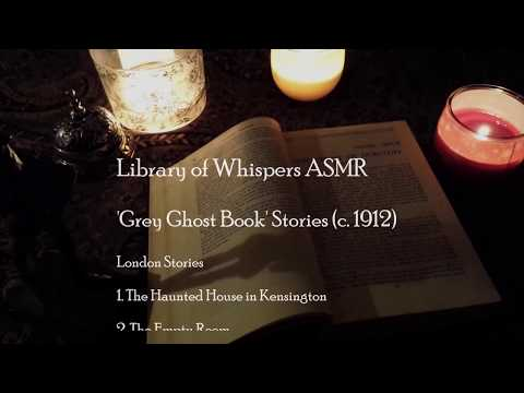 ASMR   Victorian London Ghost Stories   Whispered Reading By Candlelight   'The Grey Ghost Book'