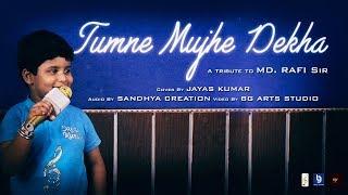 Video JAYAS KUMAR | CHHOTE BHAGWAN | Md. Rafi Sir | TUMNE MUJHE DEKHA | Cover Song | 2018 download MP3, 3GP, MP4, WEBM, AVI, FLV Juli 2018