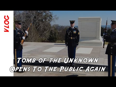 The Tomb of the Unknown Soldier is reopened at Arlington Cemetery following a long COVID closure.