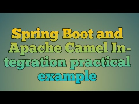 114.Spring Boot and Apache Camel Integration