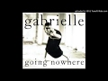 watch he video of Gabrielle - Going Nowhere