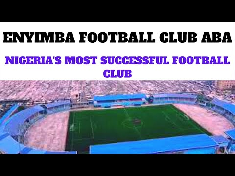 ENYIMBA FC The Most Successful Football Club In Nigeria