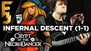 Crypt of the Necrodancer Metal Soundtrack - Infernal Descent 1-1  FamilyJules