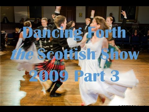 Dancing Forth – The Scottish Show 2009 (Part 3)