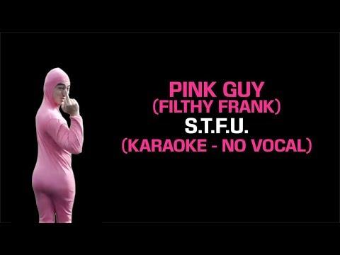 PINK GUY - STFU (Karaoke Instrumental - No Vocal)
