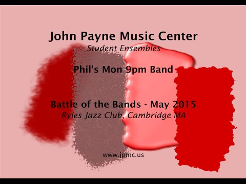 John Payne Music Center - Battle of the Bands - 5/2015 - Phil's Mon 9pm Band