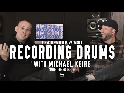 How to Record Drums - with Michael Keire (Threshold Recording Studio) - OtherSongsMusic.com