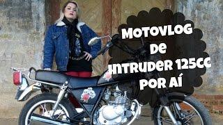 MOTOVLOG - De Canoinhas à Jaraguá do Sul de Intruder 125cc