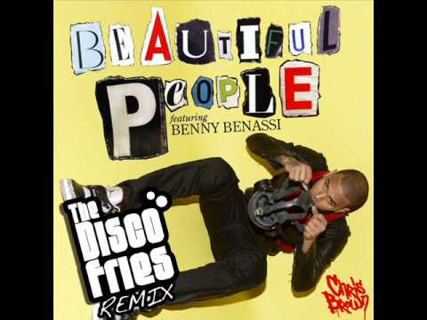 HQ Chris brown ft Benny Benassi  Beautiful People Disco Fries Remix + Download link