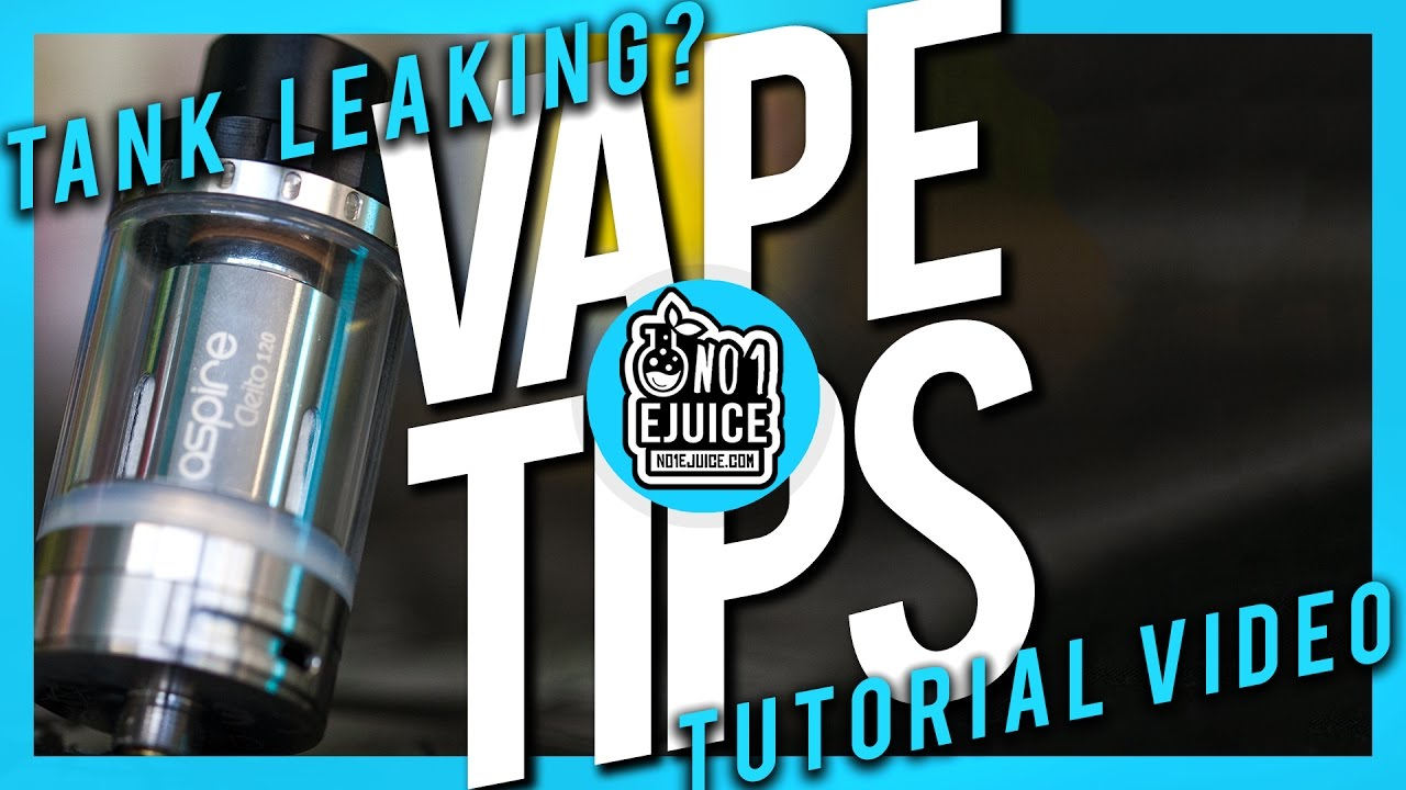 Why do tanks leak & How to prevent it | Vape Tips | NO 1 EJUICE