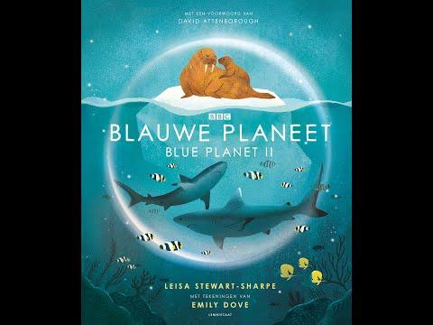 Blauwe Planeet. Blue Planet II - Leisa Stewart-Sharpe & Emily Dove - Uitgeverij Lemniscaat